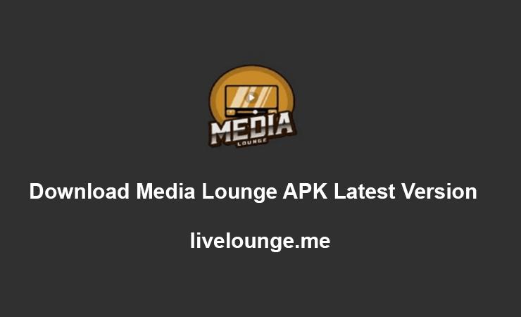 Download Media Lounge APK Latest Version